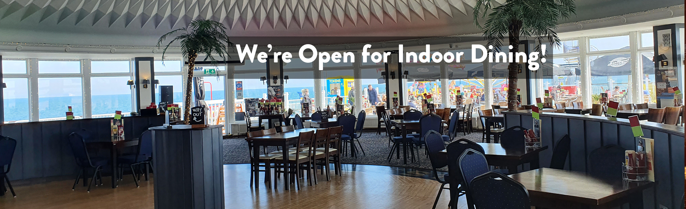 Open for Indoor Dining
